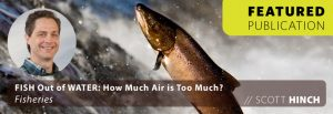 Fish Out of Water: How Much Air is Too Much?