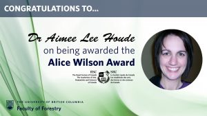Congratulations Dr Aimee Houde on receiving the Alice Wilson Award