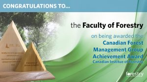 Congratulations to the Canadian Institute of Forestry award recipients