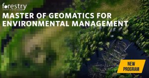New Master of Geomatics for Environmental Management program