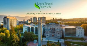 UBC Faculty of Forestry seeking world's best and brightest applicants for $280,000 Future Forests Fellowship
