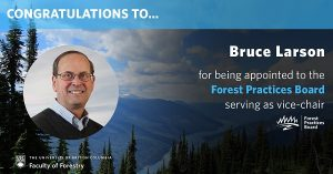 Bruce Larson Appointed to the Forest Practices Board